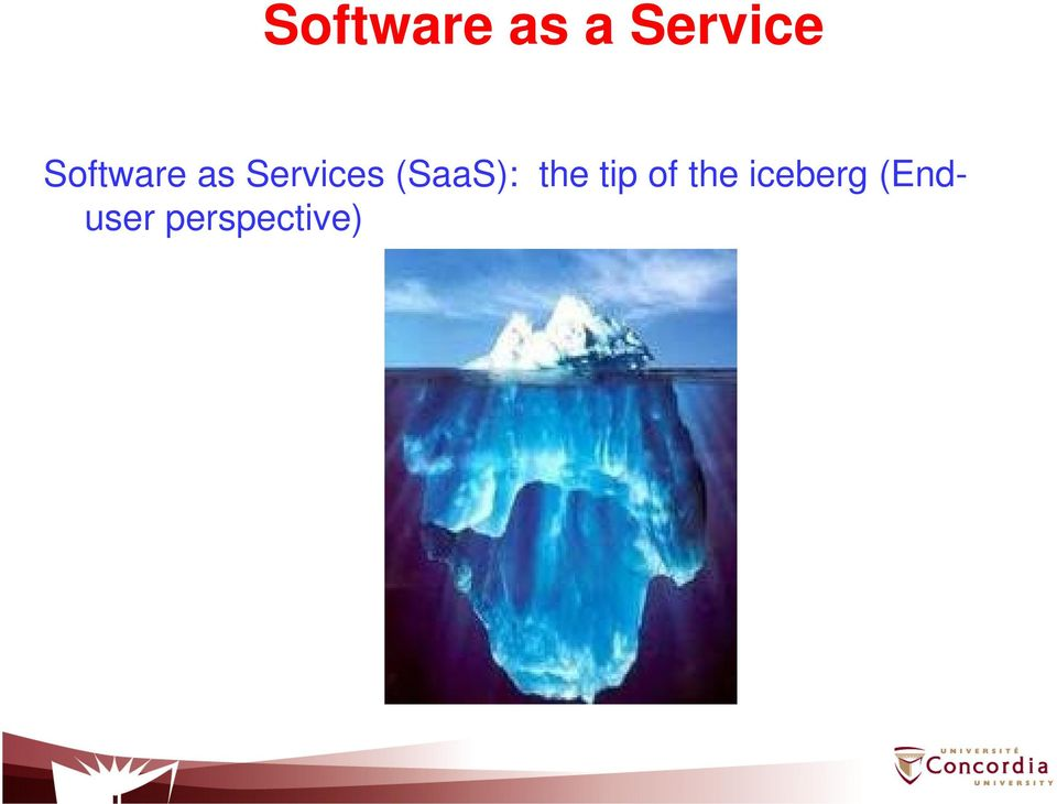 (SaaS): the tip of the