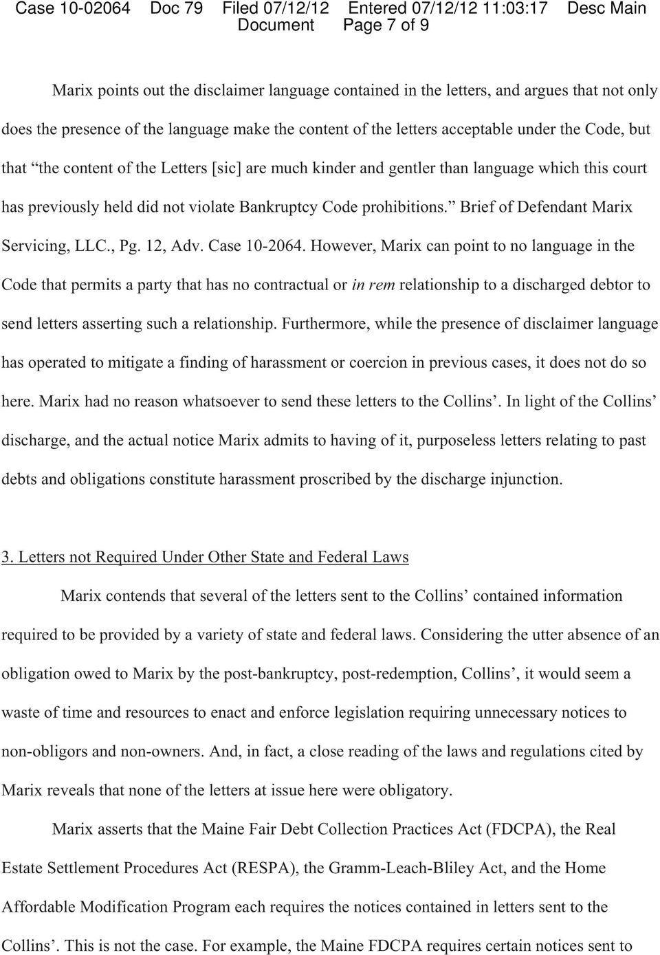 Brief of Defendant Marix Servicing, LLC., Pg. 12, Adv. Case 10-2064.