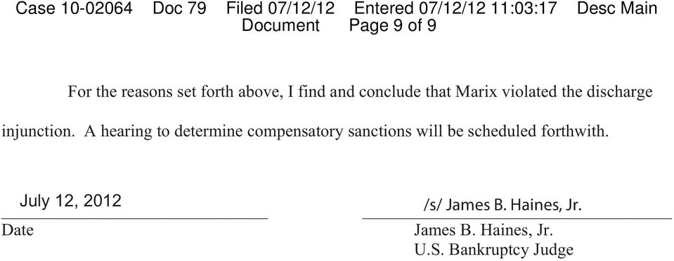A hearing to determine compensatory sanctions will be scheduled