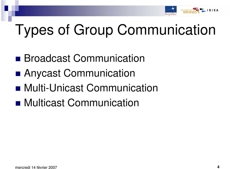 Communication Multi-Unicast