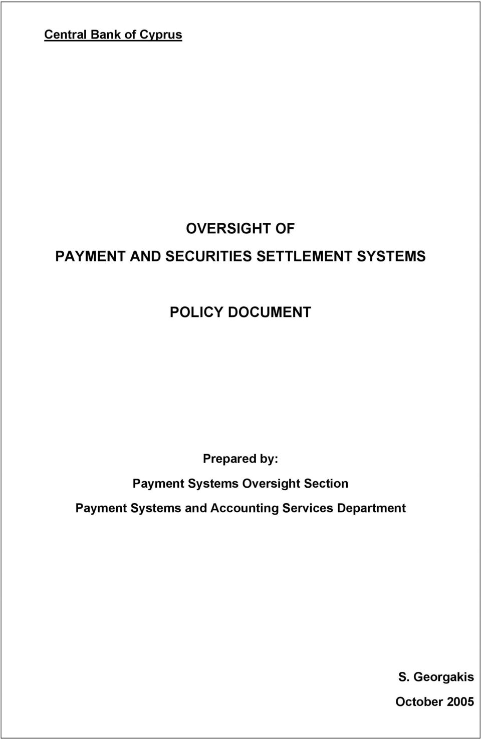 by: Payment Systems Oversight Section Payment Systems
