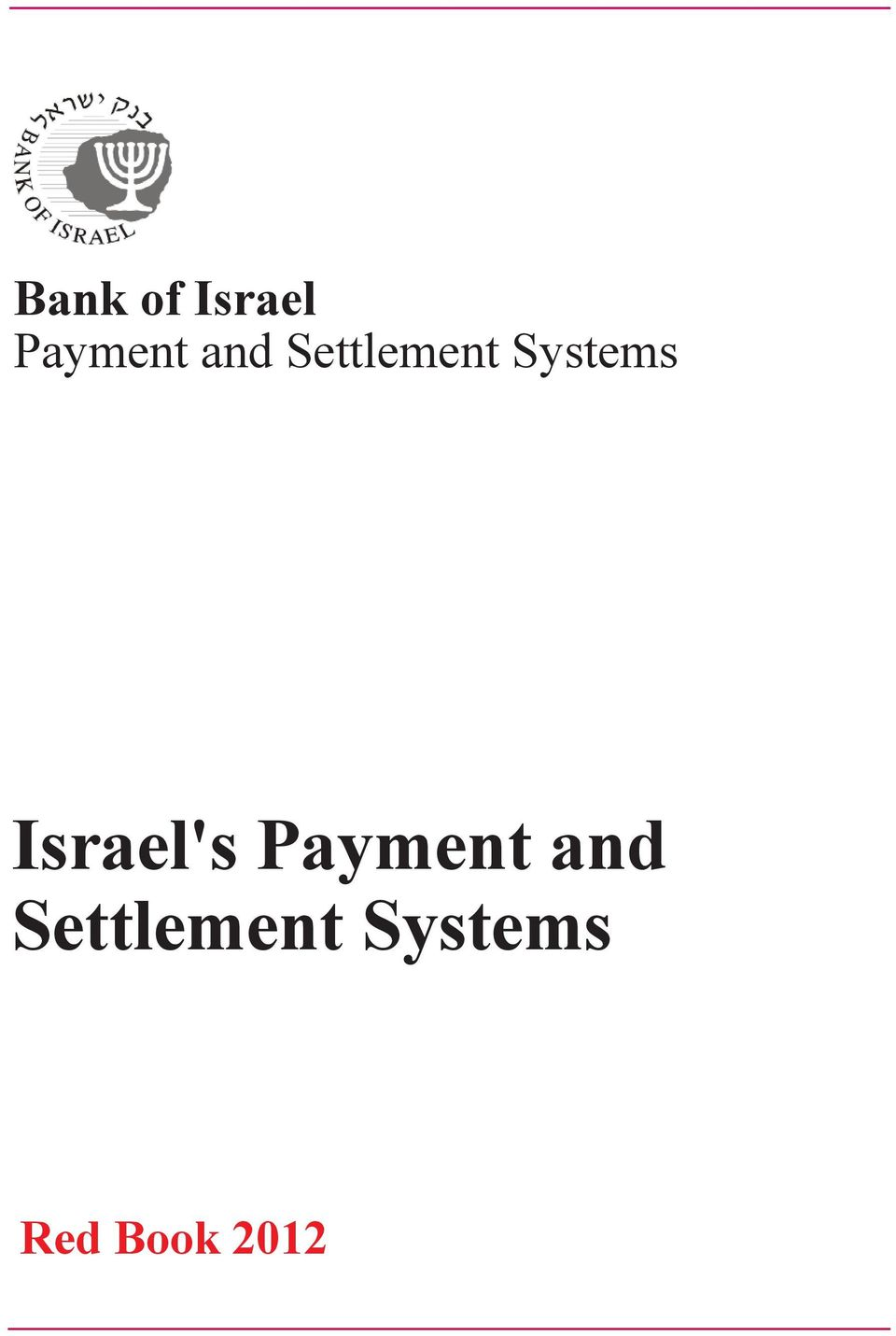 Israel's Payment  Red