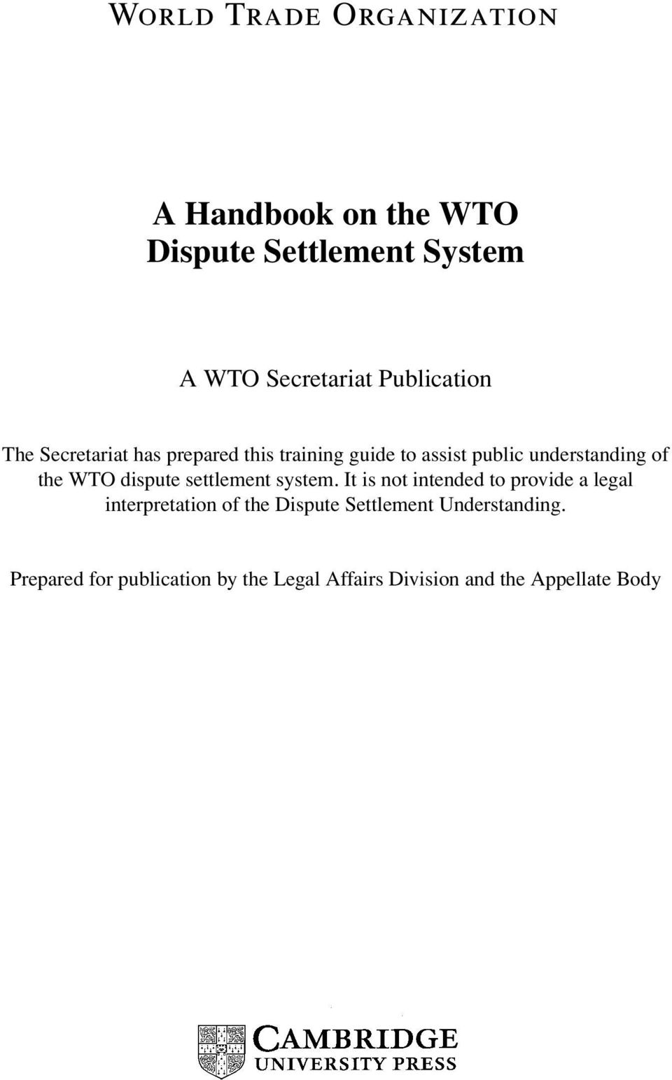 the WTO dispute settlement system.