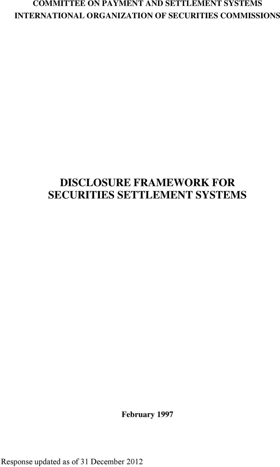 COMMISSIONS DISCLOSURE FRAMEWORK FOR SECURITIES