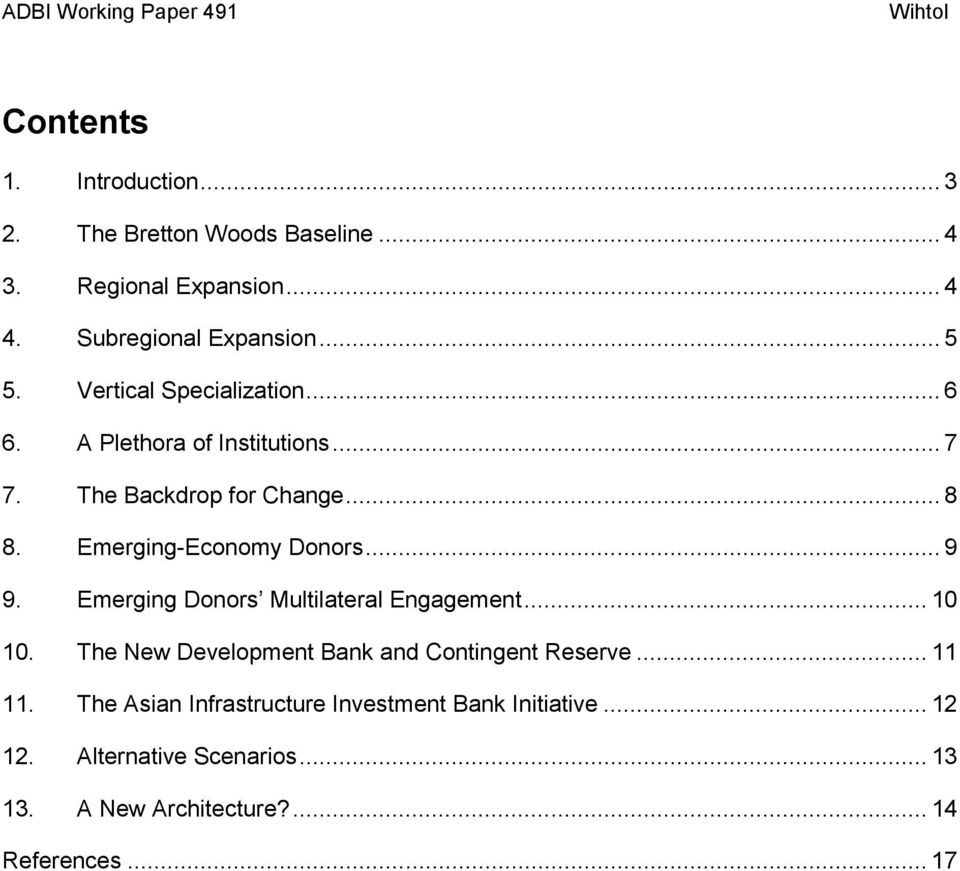 .. 9 9. Emerging Donors Multilateral Engagement... 10 10. The New Development Bank and Contingent Reserve... 11 11.