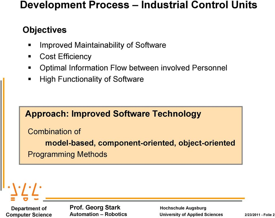 Software Approach: Improved Software Technology Combination of model-based, component-oriented,
