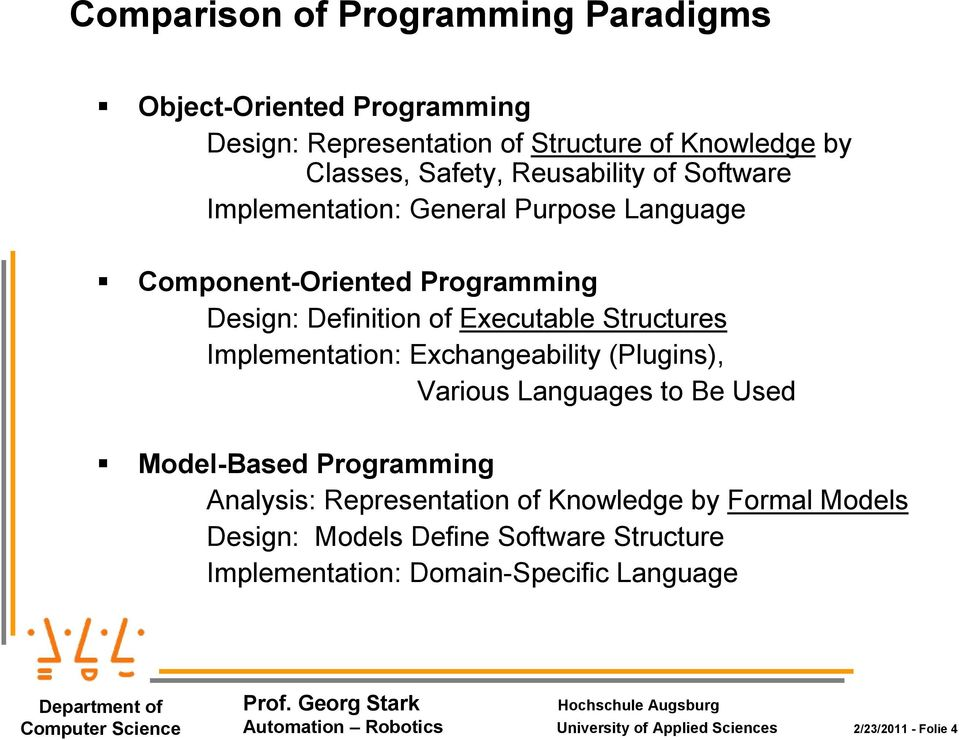 Implementation: Exchangeability (Plugins), Various Languages to Be Used Model-Based Programming Analysis: Representation of Knowledge by Formal