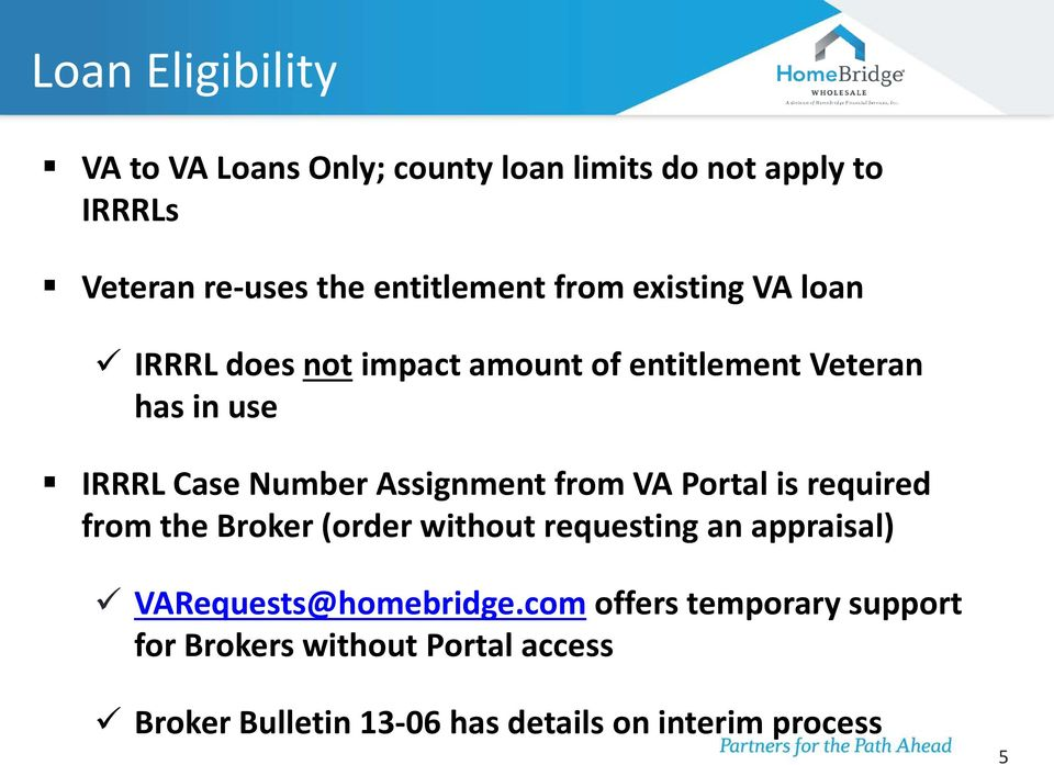 Assignment from VA Portal is required from the Broker (order without requesting an appraisal)