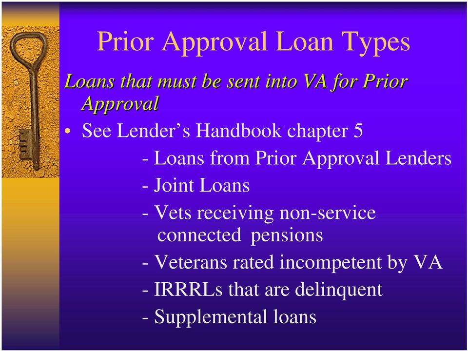 Lenders -Joint Loans - Vets receiving non-service connected pensions -