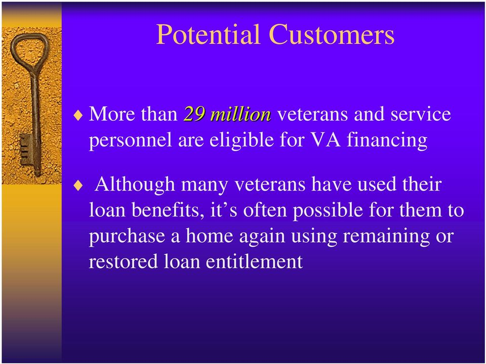 have used their loan benefits, it s often possible for them to