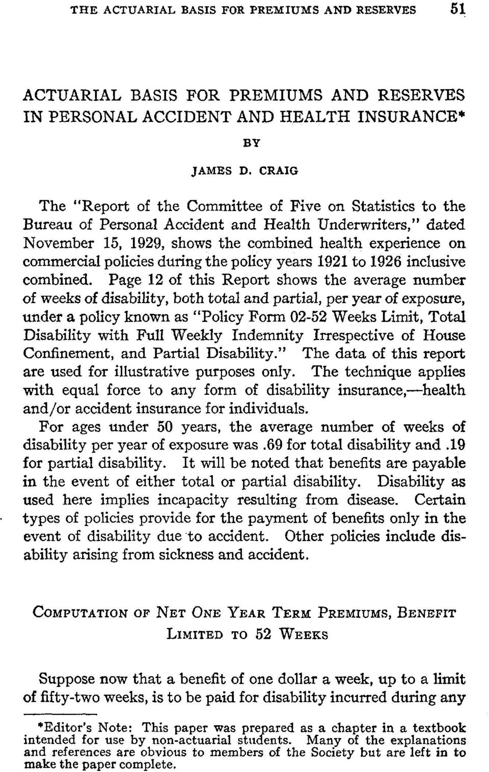policies during the policy years i921 to 1926 inclusive combined.