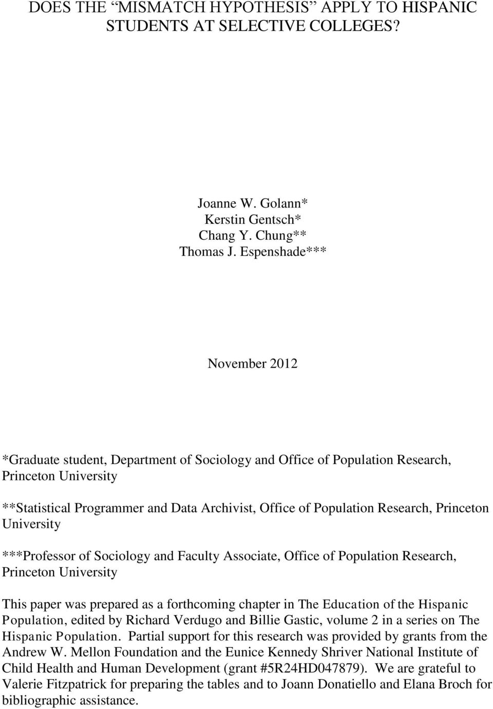 Research, Princeton University ***Professor of Sociology and Faculty Associate, Office of Population Research, Princeton University This paper was prepared as a forthcoming chapter in The Education