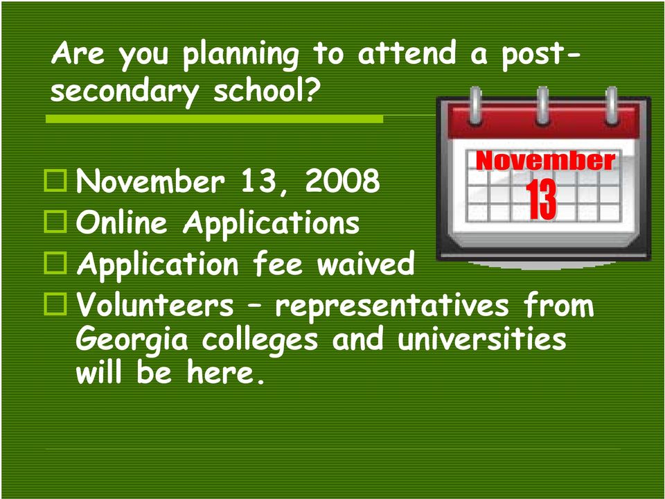 November 13, 2008 Online Applications