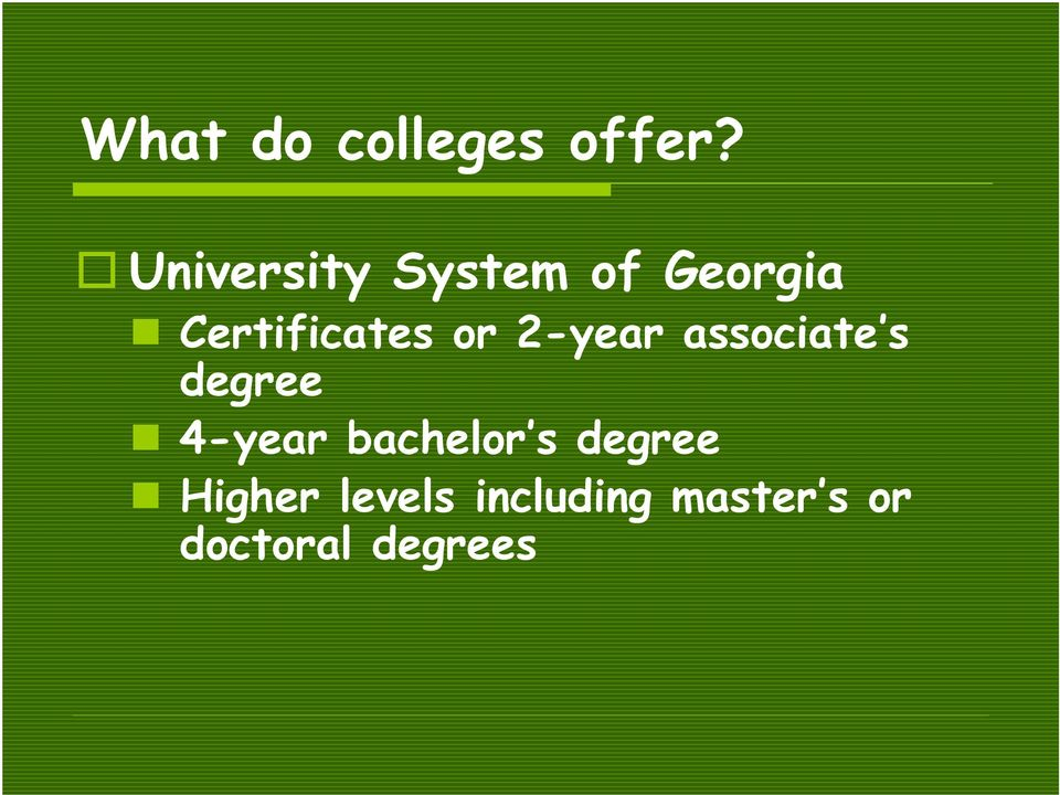or 2-year associate s degree 4-year