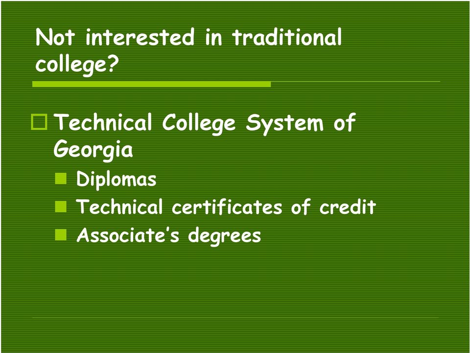 Technical College System of