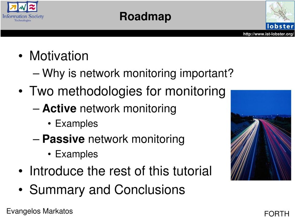 monitoring Examples Passive network monitoring