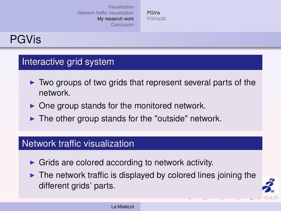 "The other group stands for the ""outside"" network."