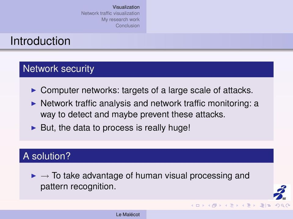 Network traffic analysis and network traffic monitoring: a way to detect and