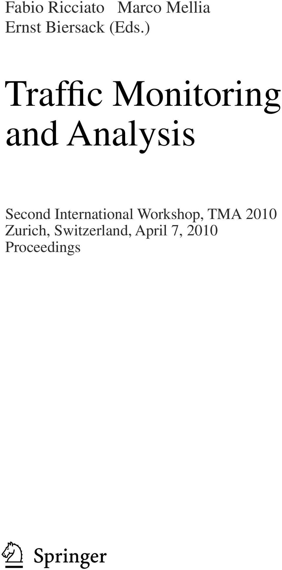 Second International Workshop, TMA 2010