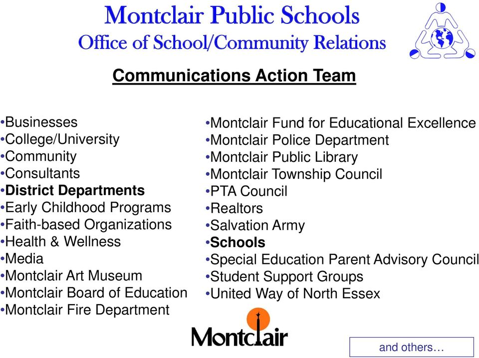 Montclair Fund for Educational Excellence Montclair Police Department Montclair Public Library Montclair Township Council PTA
