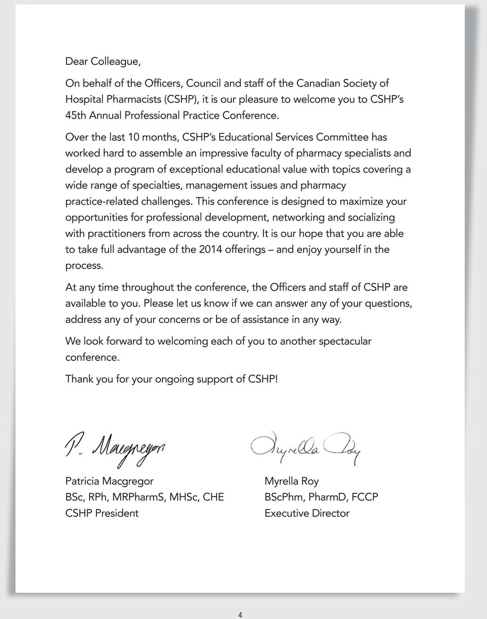 Over the last 10 months, CSHP s Educational Services Committee has worked hard to assemble an impressive faculty of pharmacy specialists and develop a program of exceptional educational value with