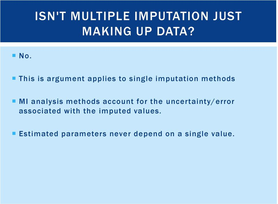 analysis methods account for the uncertainty/error associated