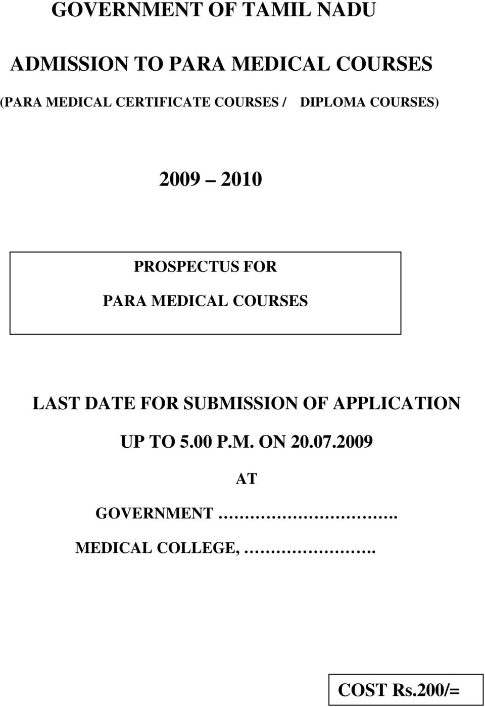 PARA MEDICAL COURSES LAST DATE FOR SUBMISSION OF APPLICATION UP