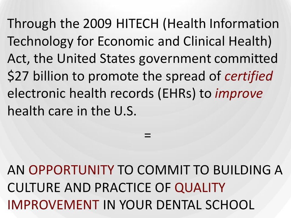 certified electronic health records (EHRs) to improve health care in the U.S.