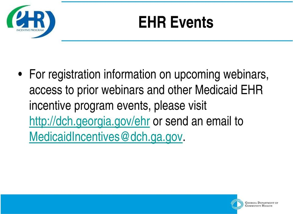 incentive program events, please visit http://dch.georgia.