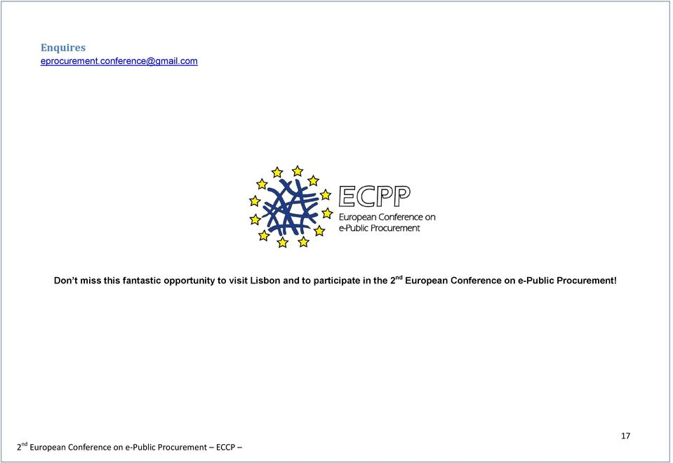 and to participate in the 2 nd European Conference on