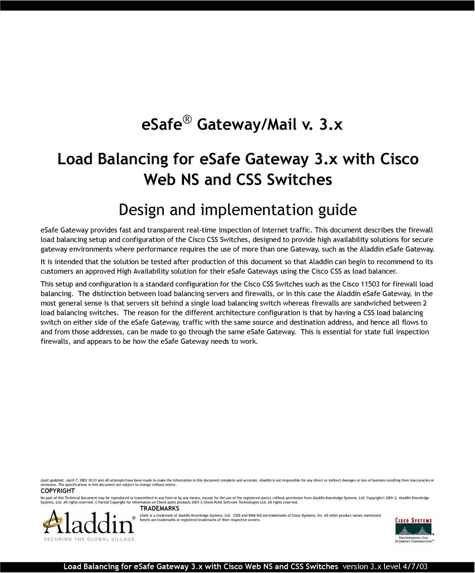 This document describes the firewall load balancing setup and configuration of the Cisco CSS Switches, designed to provide high availability solutions for secure gateway environments where