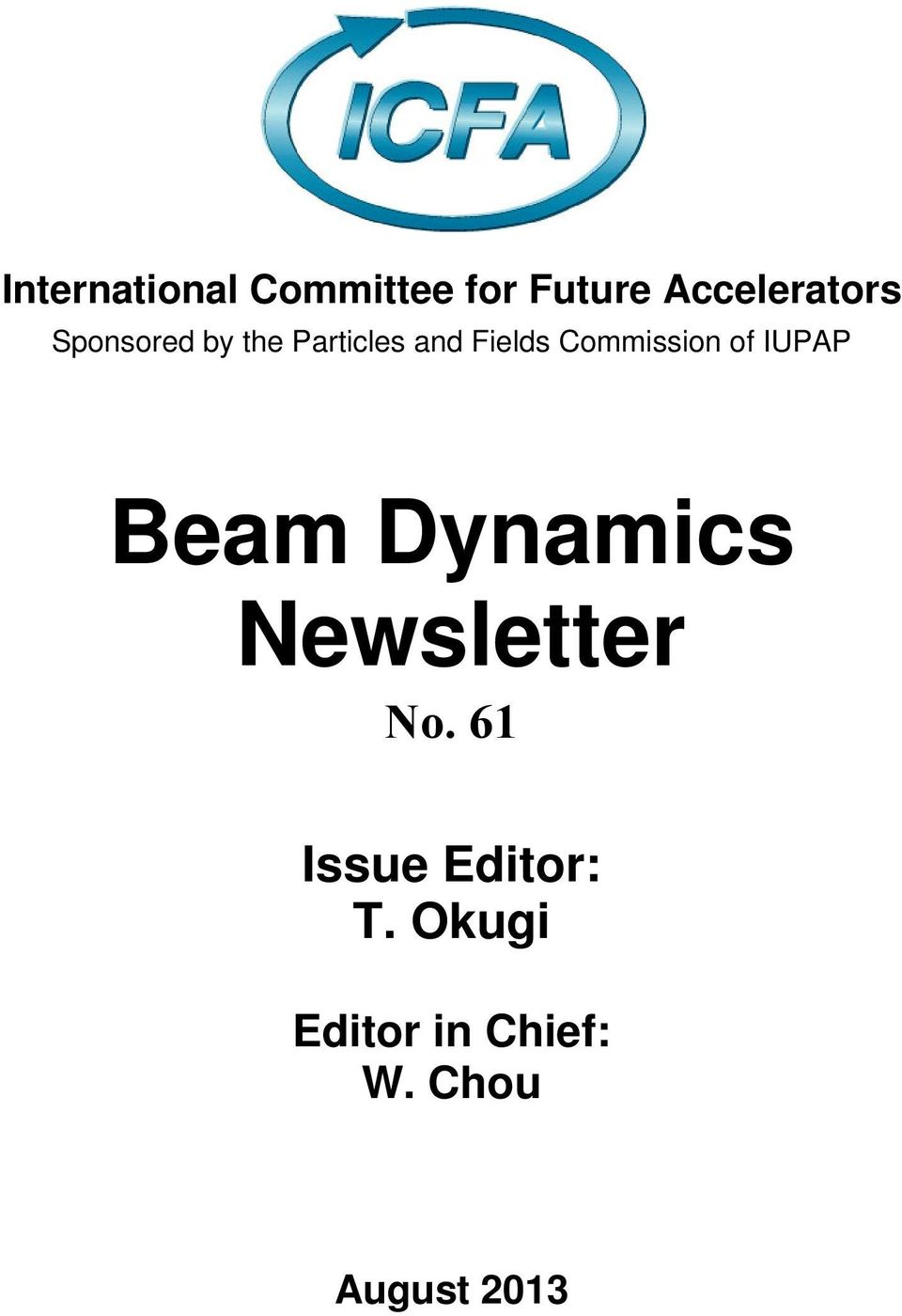 of IUPAP Beam Dynamics Newsletter No.