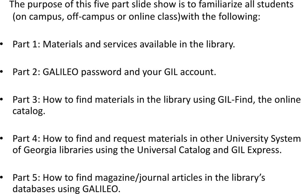 Part 3: How to find materials in the library using GIL-Find, the online catalog.