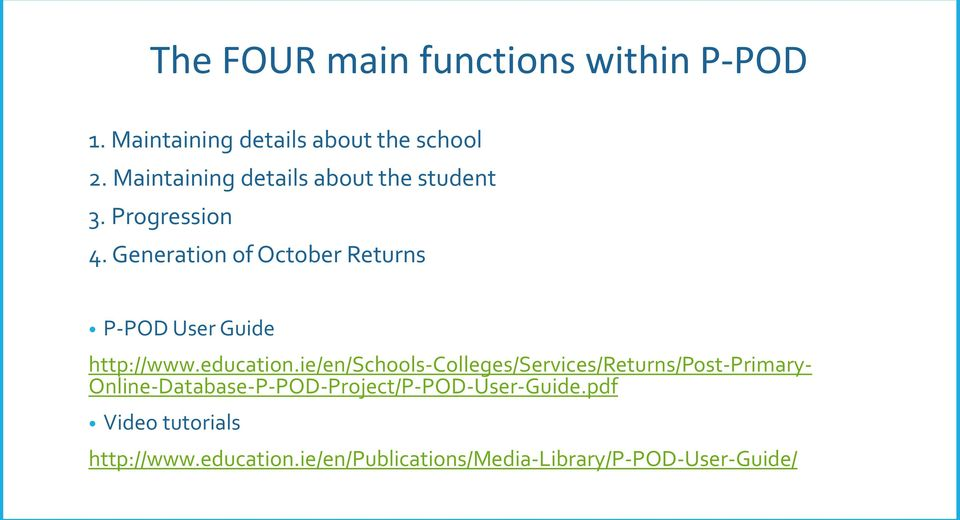 Generation of October Returns P-POD User Guide http://www.education.