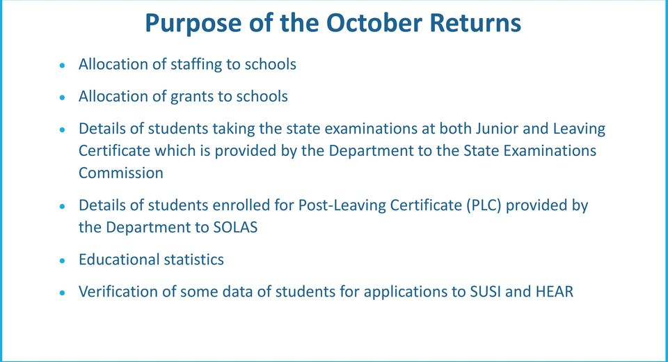 to the State Examinations Commission Details of students enrolled for Post-Leaving Certificate (PLC) provided by