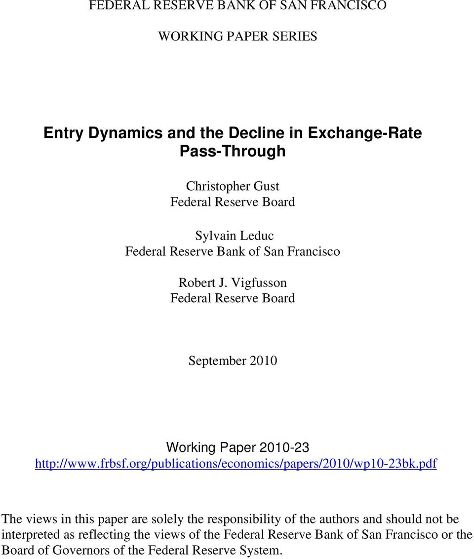 Vigfusson Federal Reserve Board September 2010 Working Paper 2010-23 http://www.frbsf.org/publications/economics/papers/2010/wp10-23bk.