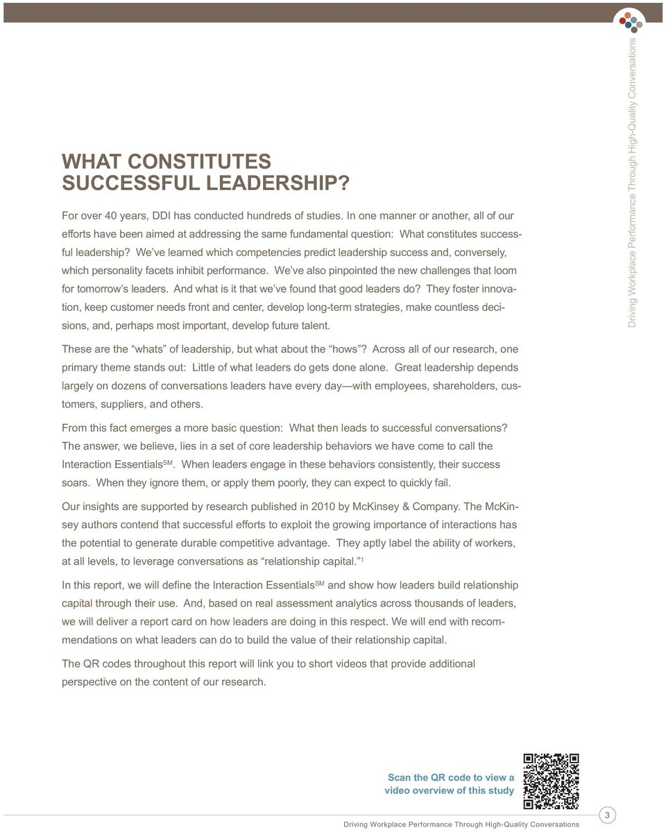 We ve learned which competencies predict leadership success and, conversely, which personality facets inhibit performance. We ve also pinpointed the new challenges that loom for tomorrow s leaders.