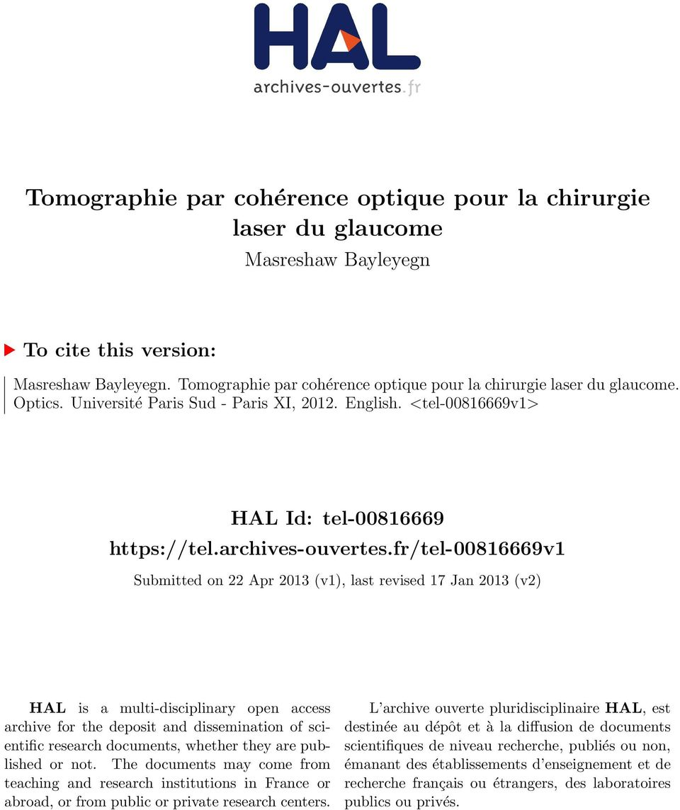 fr/tel-00816669v1 Submitted on 22 Apr 2013 (v1), last revised 17 Jan 2013 (v2) HAL is a multi-disciplinary open access archive for the deposit and dissemination of scientific research documents,