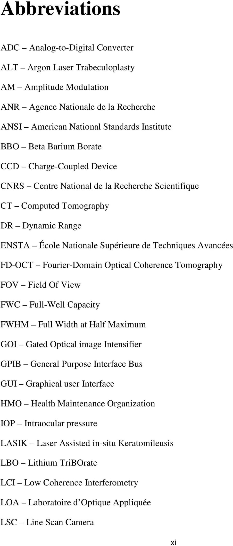 Fourier-Domain Optical Coherence Tomography FOV Field Of View FWC Full-Well Capacity FWHM Full Width at Half Maximum GOI Gated Optical image Intensifier GPIB General Purpose Interface Bus GUI