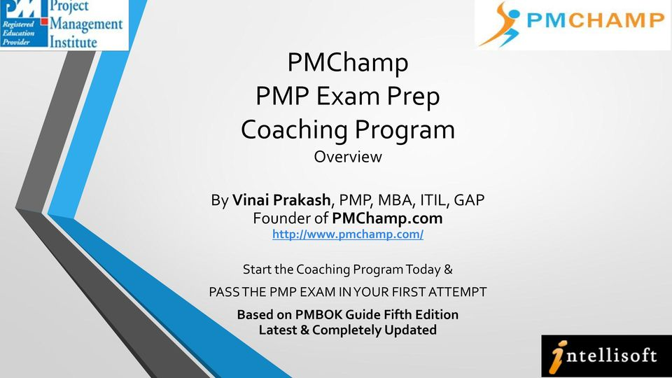 com/ Start the Coaching Program Today & PASS THE PMP EXAM IN YOUR