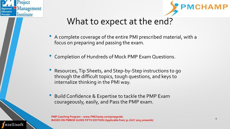 Completion of Hundreds of Mock PMP Exam Questions.