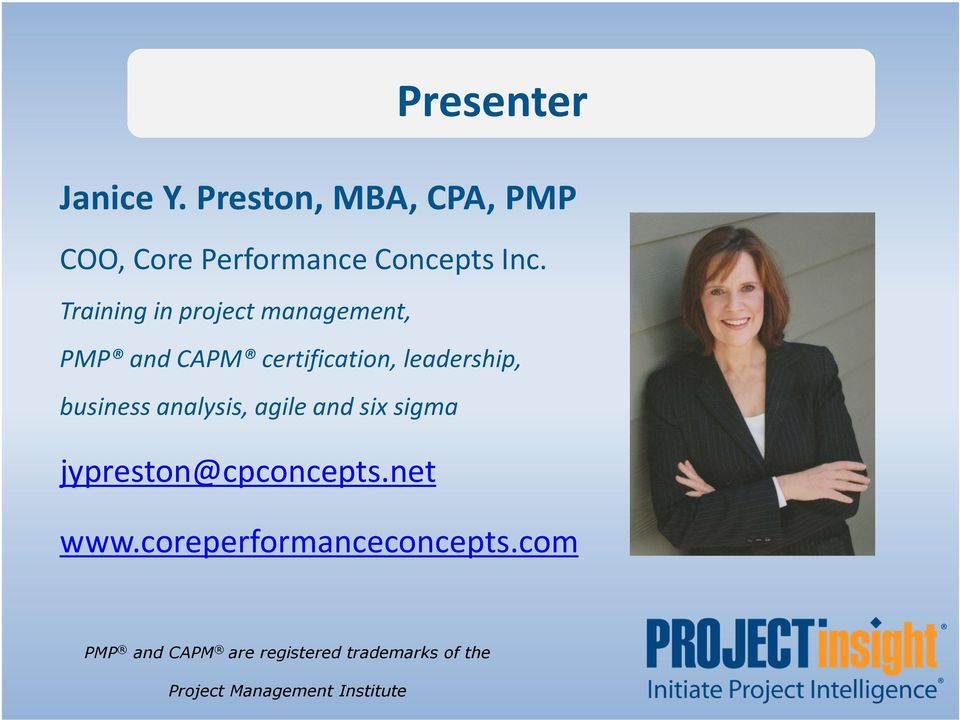 analysis, agile and six sigma jypreston@cpconcepts.net www.