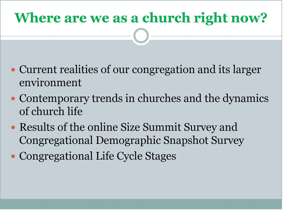 Contemporary trends in churches and the dynamics of church life Results