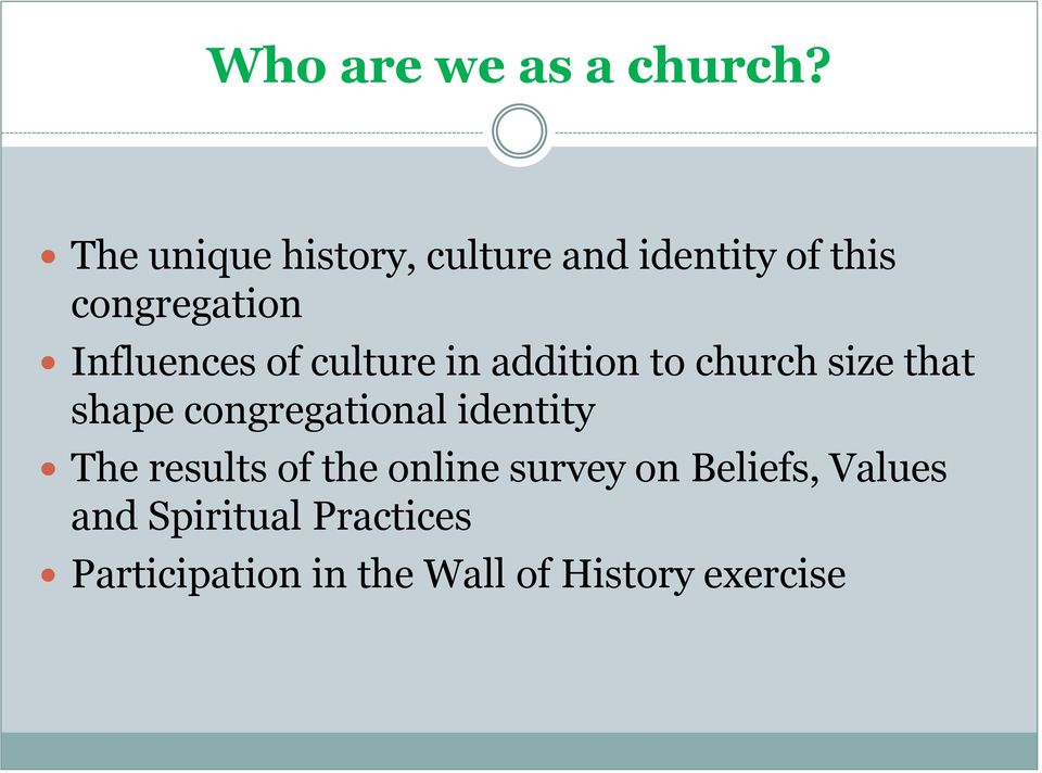 of culture in addition to church size that shape congregational identity