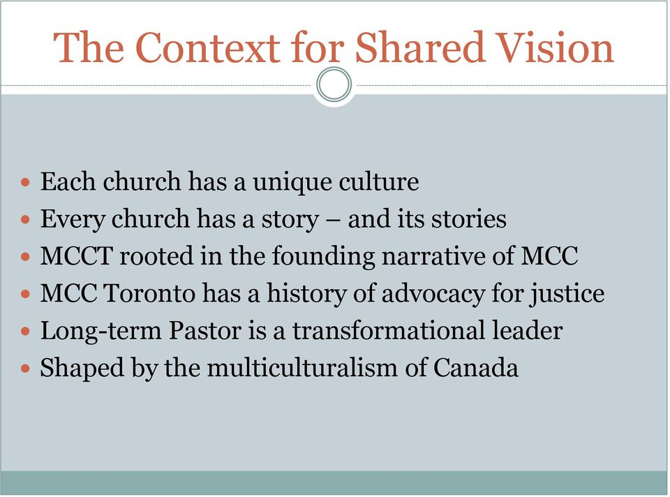 narrative of MCC MCC Toronto has a history of advocacy for justice