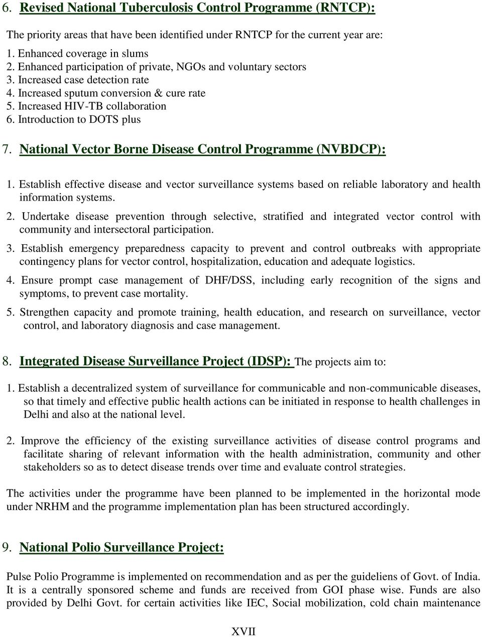 Introduction to DOTS plus 7. National Vector Borne Disease Control Programme (NVBDCP): 1.