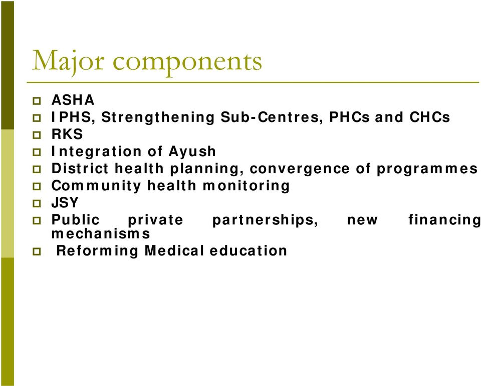convergence of programmes Community health monitoring JSY Public