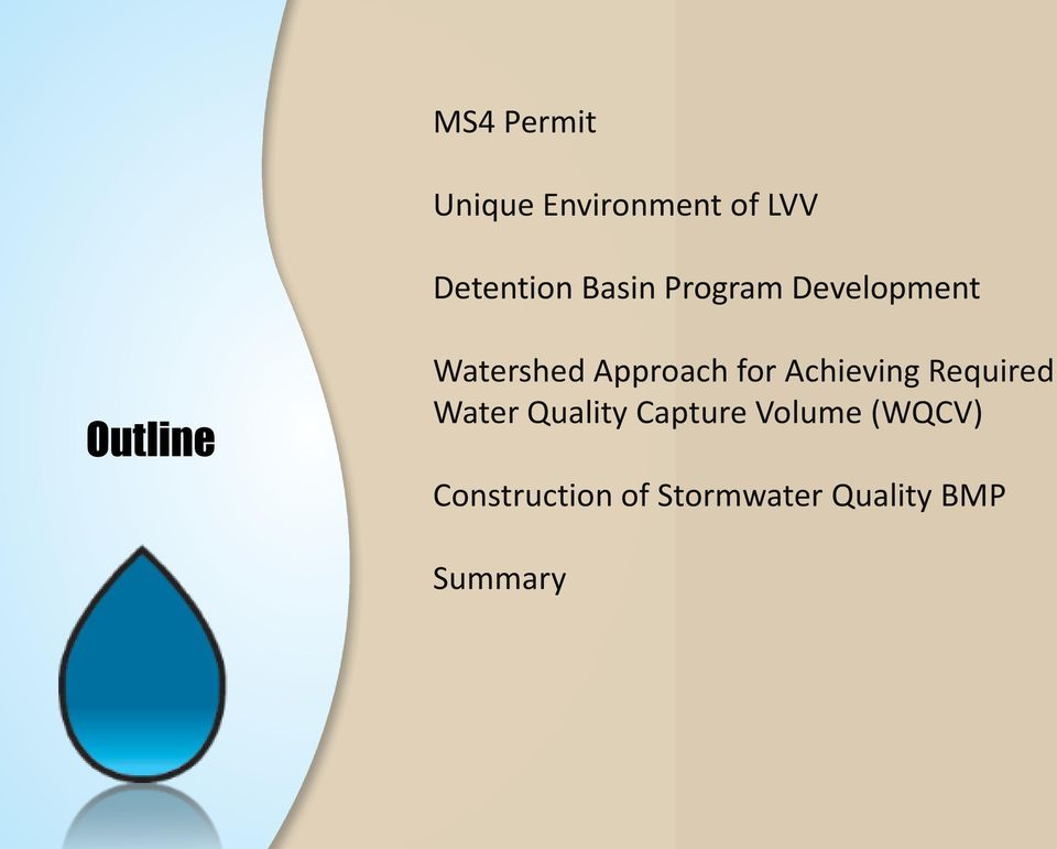 Approach for Achieving Required Water Quality