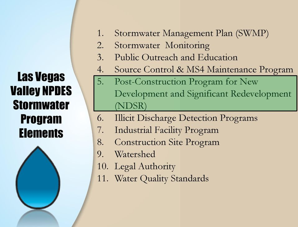 Post-Construction Program for New Development and Significant Redevelopment (NDSR) 6.