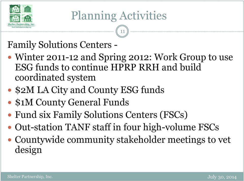 ESG funds $1M County General Funds Fund six Family Solutions Centers (FSCs) Out-station